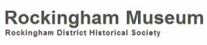 Rockingham Museum Rockingham District Historical Society